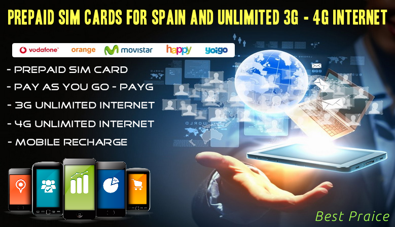 Prepaid SIM Cards For Spain and Unlimited 3G - 4G Internet
